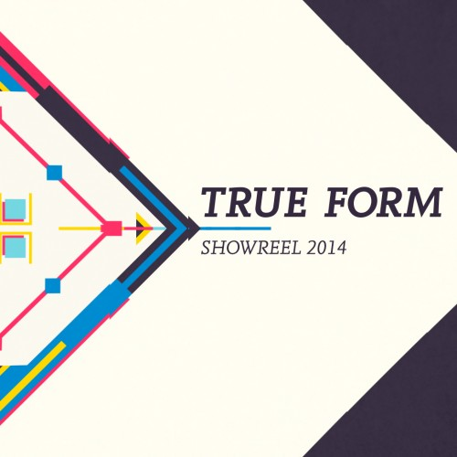 True Form – Showreel 2014